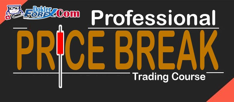 BAB XIII: PRICE BREAK Profesional Forex Trading